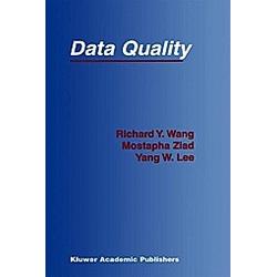 Data Quality. Mostapha Ziad  Richard Y. Wang  Yang W. Lee  - Buch