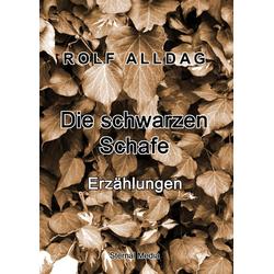 Die schwarzen Schafe als Buch von Rolf Alldag
