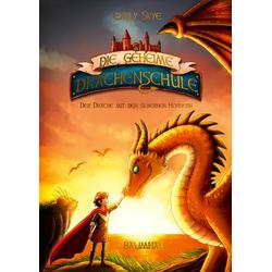 Die geheime Drachenschule 2 - Der Drache mit den silbernen Hörnern als Buch von Emily Skye