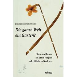 Die ganze Welt ein Garten? als Buch von Sibylle Benninghoff-Lühl