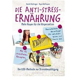 Die Anti-Stress-Ernährung