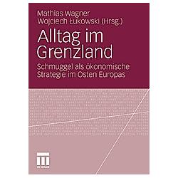Alltag im Grenzland - Buch