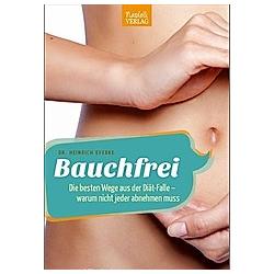 Bauchfrei. Heinrich Everke  - Buch