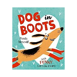 Dog in Boots. Paula Metcalf  - Buch