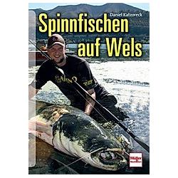 Spinnfischen auf Wels. Daniel Katzoreck  - Buch