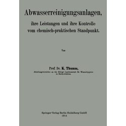 Abwasserreinigungsanlagen als Buch von Karl Thumm