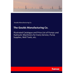 The Goulds Manufacturing Co. als Buch von Goulds Manufacturing Co.