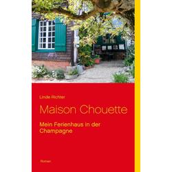 Maison Chouette als Buch von Linde Richter