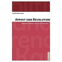 Affekt und Revolution. Judith Mohrmann  - Buch