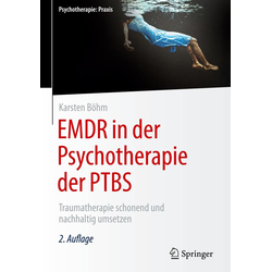 EMDR in der Psychotherapie der PTBS: Buch von Karsten Böhm