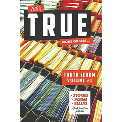 True Truth Serum Vol. 1 als Taschenbuch von Truth Serum Press
