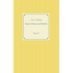 Bauern Bonzen und Bomben als Buch von Hans Fallada