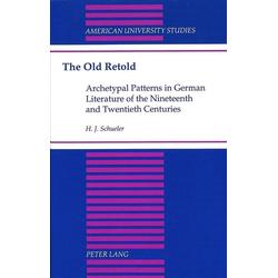 The Old Retold als Buch von H. J. Schueler/ Heinz J. Schueler