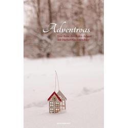 Adventroas als Buch von Herbert Gschwendtner