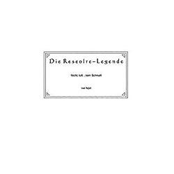 Die Reseolre-Legende. bejot  - Buch