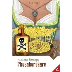 Kommissar Behringer - Phosphorsäure als Buch von Ralf Kragler