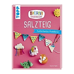 Kreativ kinderleicht Salzteig. Susanne Pypke  - Buch