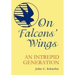 On Falcons' Wings als Buch von John Scharfen