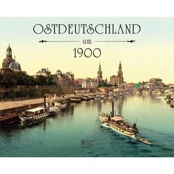 Ostdeutschland um 1900 als Buch von
