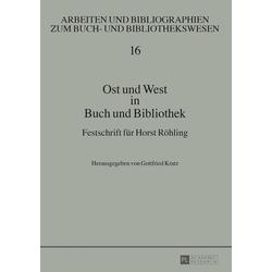 Ost und West in Buch und Bibliothek: Buch von