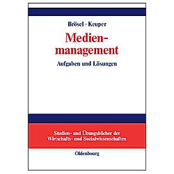 Medienmanagement. Gerrit Brösel  Frank Keuper  - Buch