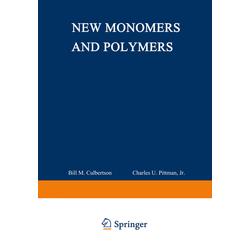 New Monomers and Polymers als Buch von