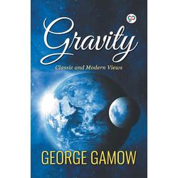 Gravity als Taschenbuch von George Gamow