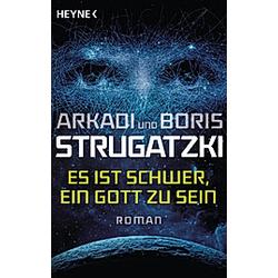 Es ist schwer  ein Gott zu sein. Arkadi Strugatzki  Boris Strugatzki  - Buch