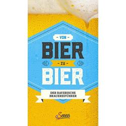 Von Bier zu Bier als Buch von Marc Ritter/ Katherine Wiesinger