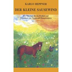 Der kleine Sausewind als Buch von Karlo Heppner