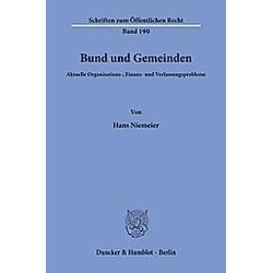 Bund und Gemeinden.. Hans Niemeier  - Buch