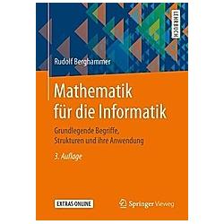 Mathematik für die Informatik. Rudolf Berghammer  - Buch