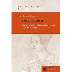 Caroline Schede. Hans-Georg Schede  - Buch
