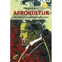 Afrokultur: Taschenbuch von Natasha A. Kelly