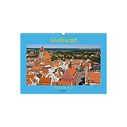 Greifswald, Bilder einer Stadt (Wandkalender 2021 DIN A3 quer)