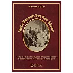 Mein Besuch bei den Ahnen. Werner Müller  - Buch