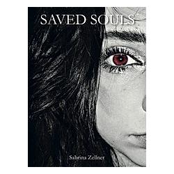 SAVED SOULS. Sabrina Zellner  - Buch