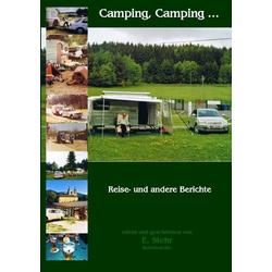 Camping Camping ... als Buch von Ekkehard Stehr