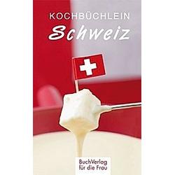 Kochbüchlein Schweiz. Peter Kägi  - Buch