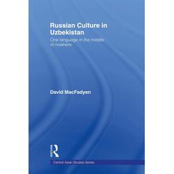 Russian Culture in Uzbekistan: eBook von David MacFadyen