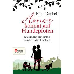 Amor kommt auf Hundepfoten: eBook von Katja Doubek