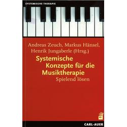Systemische Konzepte für die Musiktherapie