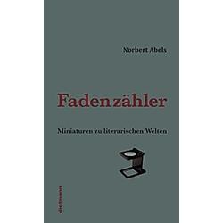 Fadenzähler. Norbert Abels  - Buch