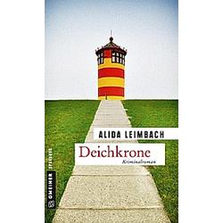 Deichkrone. Alida Leimbach  - Buch