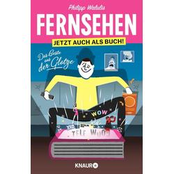 Fernsehen - Jetzt auch als Buch! als Taschenbuch von Philipp Walulis