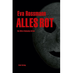 Alles rot als Buch von Eva Rossmann