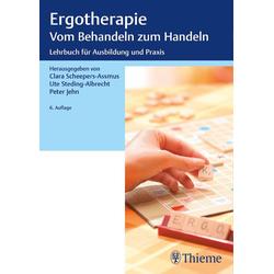 Ergotherapie Vom Behandeln zum Handeln: eBook von