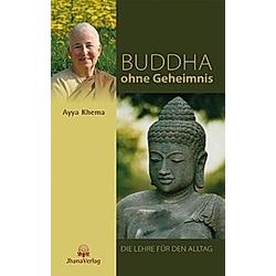 Buddha ohne Geheimnis
