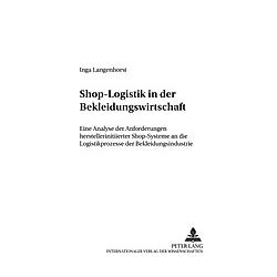 Shop-Logistik in der Bekleidungswirtschaft. Inga Bielefeld  - Buch