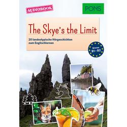 PONS Audiobook Englisch - The Skye's the Limit als Buch von